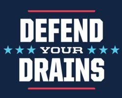 Defend your drains